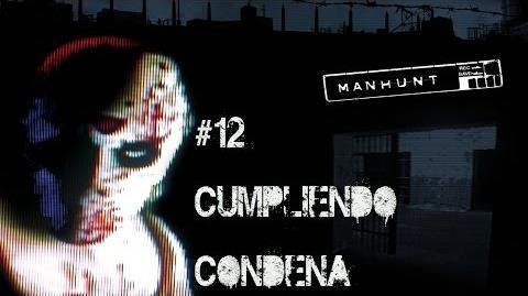 Manhunt - Misión -12 - Cumpliendo Condena