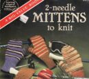 American School of Needlework 6015 2 Needle Mittens to Knit