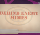 Behind Enemy Mimes