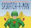 Saskatch-a-Man Issue 1