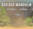 Bad Bad Mandolin