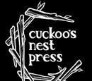 Cuckoo's Nest Press