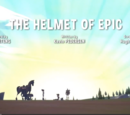 The Helmet of Epic