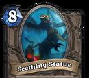 Seething Statue (heroic)