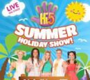 Hi-5 Summer Holiday Show Live On Stage