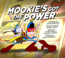Mookie's Got The Power