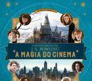 O Mundo Mágico de J.K. Rowling: A Magia do Cinema Volume Um: Pessoas Extraordinárias e Lugares Fascinantes