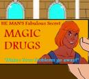 Magic drugs