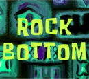 Rock Bottom (transcript)