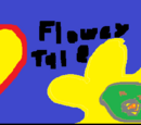 Floweytale: The floweying!