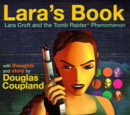 Lara's Book: Lara Croft and the Tomb Raider Phenomenon