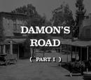 Damon's Road: Part 1
