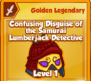 Confusing Disguise of the Samurai Lumberjack Detective (Golden Legendary)