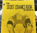 The Secret Ceramics Room of Secrets
