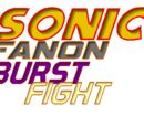 Sonic Fanon: Burst Fight