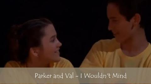 Parker and Val - I Wouldn't Mind