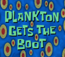 Plankton Gets the Boot'