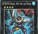 D/D/D César, Rey de las Olas