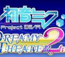 Hatsune Miku: Project DIVA Dreamy Theater 2nd