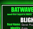 Batwave Files: Blight
