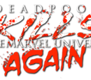 Deadpool Kills the Marvel Universe Again Vol 1