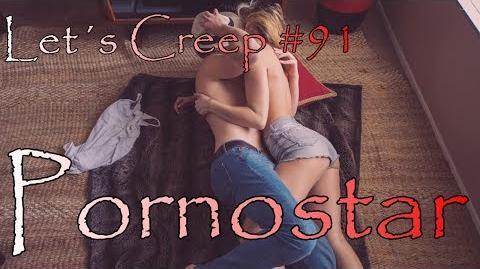 Let´s Creep 091 - Pornostar