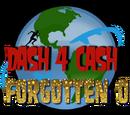 Dash 4 Cash: The Forgotten Ones