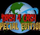 Dash 4 Cash: Special Edition