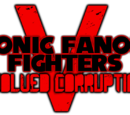 Sonic Fanon Fighters: Evolved Corruption