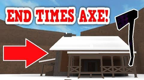 HOW TO GET THE END TIMES AXE IN LUMBER TYCOON 2 !!! ROBLOX