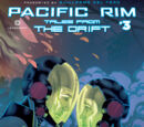 Pacific Rim: Tales from the Drift: Issue 3