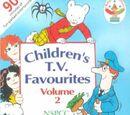Childrens TV Favourites Volume 2