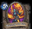 Warlock on Fire