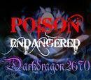Darkdragon2670/Poison Endangered