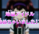 Episode 163 - I Became a Jigoku Idol!?