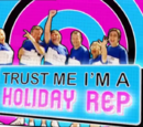Trust Me I'm a Holiday Rep