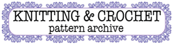 Knitting and  Crochet Pattern     Archive
