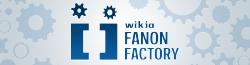 Fanon Factory Wiki