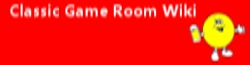Classic Game Room Wiki