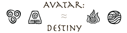Avatar: Destiny Wiki