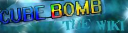 CubeBomb Wiki