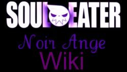Soul Eater: Noir Ange Wiki