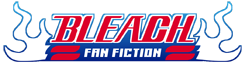 Bleach Fan Fic Wiki