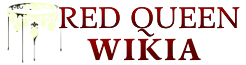 The Red Queen Wiki