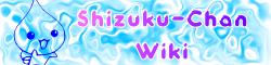 Shizuku-Chan Wiki