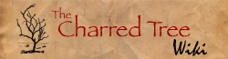 The Charred Tree Wiki