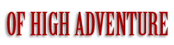 Of High Adventure Wiki