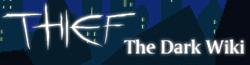 Thief Wiki