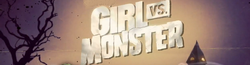 Girl vs. Monster Wiki
