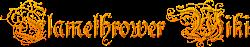 Flamethrower Wiki